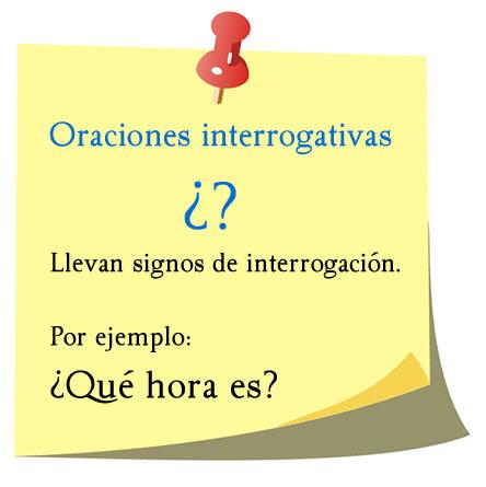 """Oraciones interrogativas se abren y se cierran con los signos de interrogación """"¿?"""""""