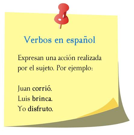 Verbos en español, expresan acción.