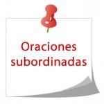 oraciones subordinadas
