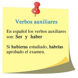 Los verbos auxiliares son haber y ser.