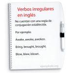 Ejemplos de conjugación de verbos irregulares en inglés.